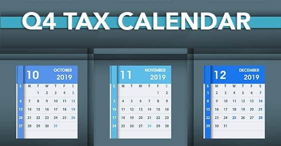 2019 Q4 Tax Deadlines Calendar for Businesses and Employers | Dalby Wendland & Co. | CPAs | Business Advisors | Colorado