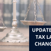 scales of justice and words update on tax law changes