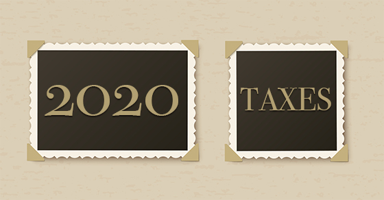 words 2020 taxes in decorative frames | Q&A's About 2020 Individual Tax Limits | Dalby Wendland & Co. | CPAs & Business Advisors | Grand Junction CO | Glenwood Springs CO | Montrose CO