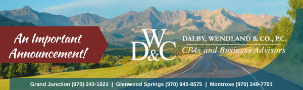 An imporant announcement from Dalby Wendland & Co.   CPAs & Business Advisors