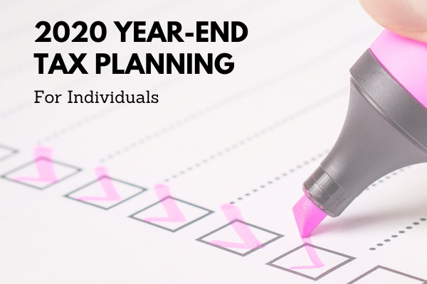 checklist and marker checking boxes   2020 Year-End Tax Planning for Individuals   Dalby Wendland & Co.   CPAs & Business Advisors   Grand Junction CO   Glenwood Springs CO   Montrose CO