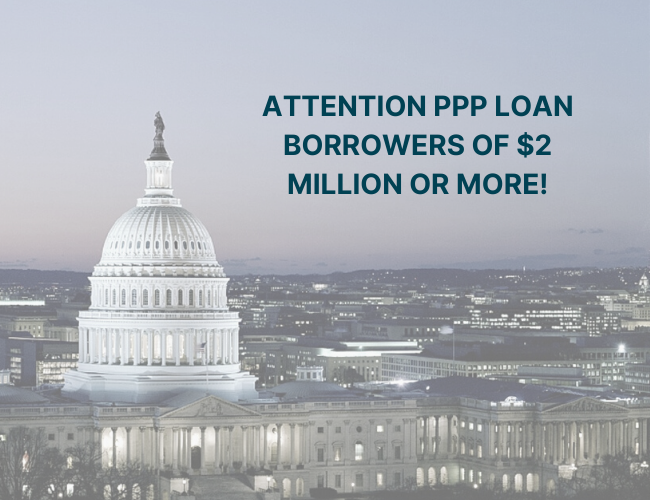 capitol building and words attention PPP loan borrowers of $2 million or more | PPP Loans of $2 Million or More Will be Audited | Dalby Wendland & Co. | CPAs & Business Advisors | Grand Junction CO | Glenwood Springs CO | Montrose CO