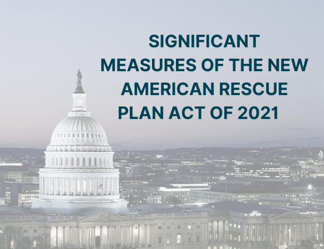 image of the White House with words significant measures of the new American Rescue Plan Act of 2021 | Dalby Wendland & Co., P.C. | CPAs & Business Advisors | Grand Junction CO | Glenwood Springs CO | Montrose CO